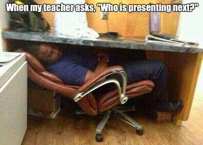 When-my-teacher-asks-who-is-presenting-next