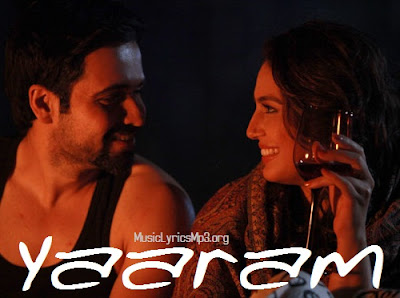 Yaaram Lyrics - Ek Thi Daayan