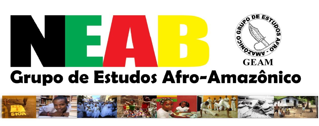 Neab - Grupo de Estudos Afro-Amazônico UFPA