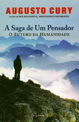 A Saga de um Pensador - O Futuro da Humanidade