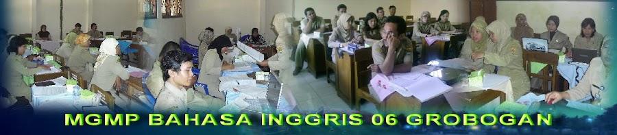 MGMP BAHASA INGGRIS 06 GROBOGAN