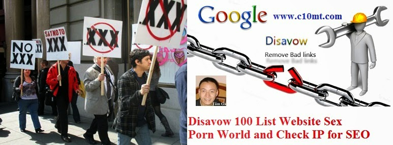 Disavow 100 List Website Sex Porn World and Check IP for SEO