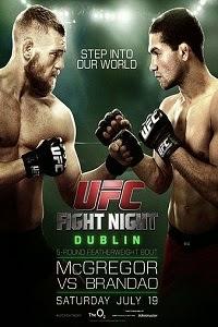 UFC Fight Night 46: McGregor vs. Brandao UFC+Fight+Night+46+Poster
