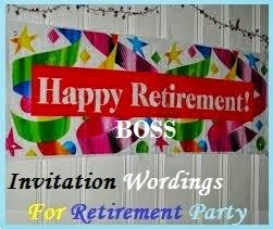 Sample Invitation Letter For Retirement Party. Invitation Wordings for Retirement Party For Boss  Sample Retirment What to write in a s
