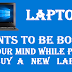 Buying a laptop-tips to check laptop configuration before buying a laptop