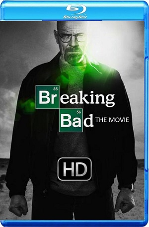 Breaking Bad The Movie 2017 WEB-DL 720p