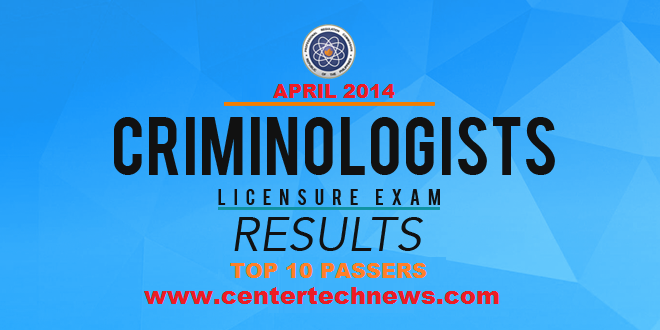 Top 10 Passers for Criminologist Licensure Board Exam April 2014