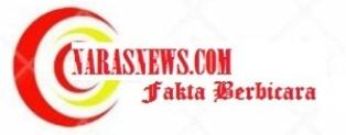 Naras News : Fakta Berbicara