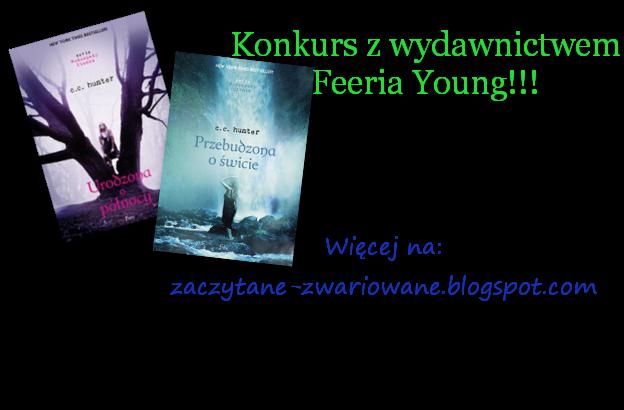http://zaczytane-zwariowane.blogspot.com/2014/08/konkurs-z-wydawnictwem-feeria-young.html