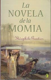 La novela de la momia, de Theophile Gautier.