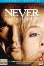 Watch Never Talk to Strangers (1995) Megavideo Movie Online