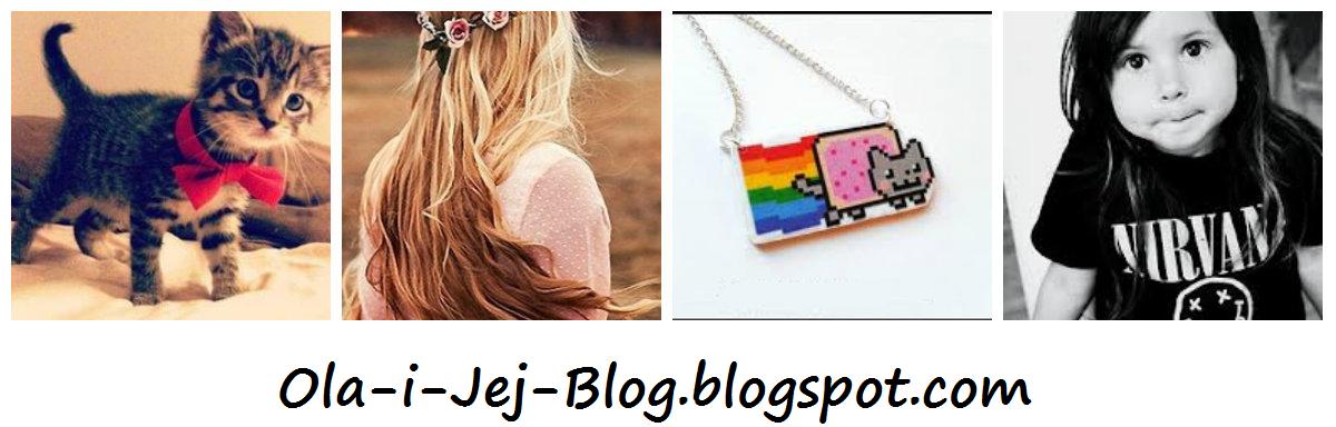 Ola I Jej Blog  *______*