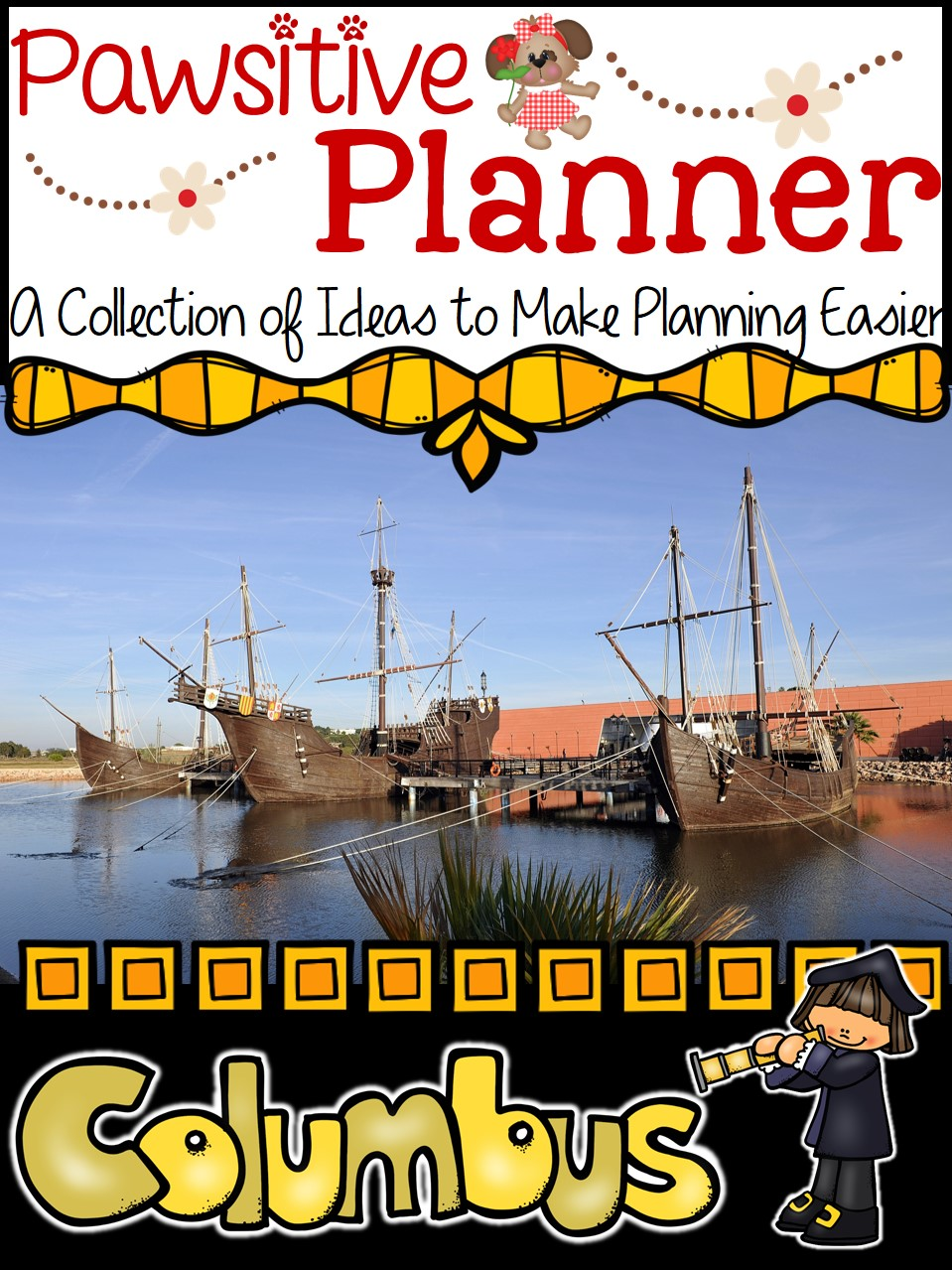 A Pawsitive Planner for Christopher Columbus