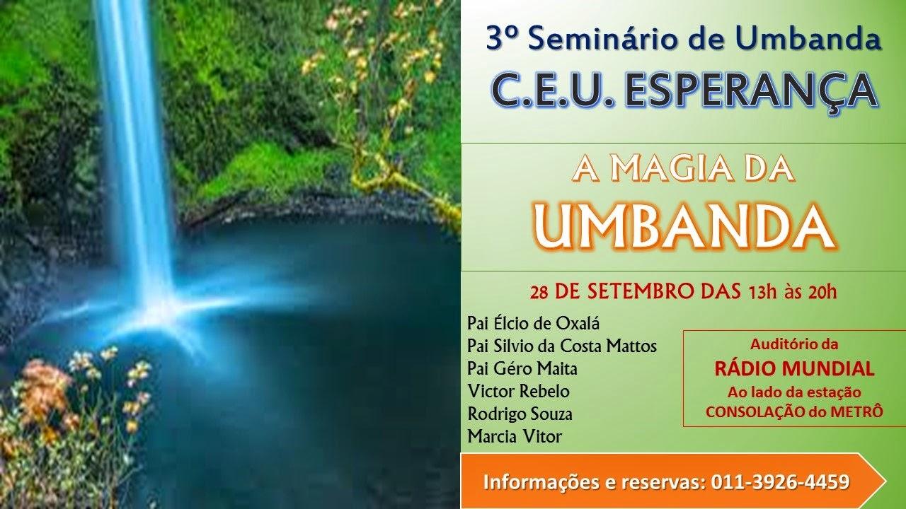 3º Seminário de Umbanda CEU Esperança