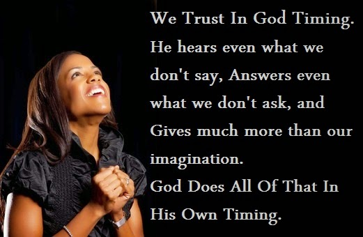 We Trust In God Timing | Quotes and Sayings