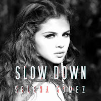 Selena Gomez. Slow Down