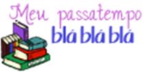 http://meupassatempoblablabla.blogspot.com.br/