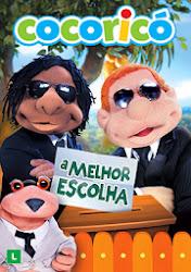 Baixar Filme Cocoricó: A Melhor Escolha (Nacional) Online Gratis