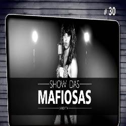 SHOW DAS MAFIOSAS   Paródia Anitta - Show das Poderosas