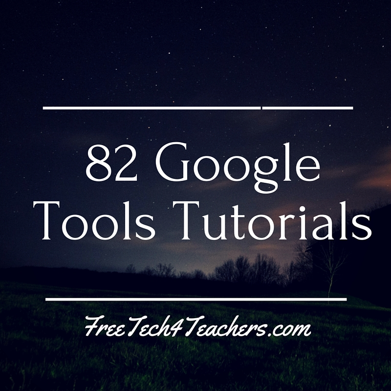 82 Google Tools Tutorial Videos