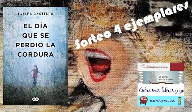 Sorteo conjunto de El día que se perdió la cordura de Javier Castillo