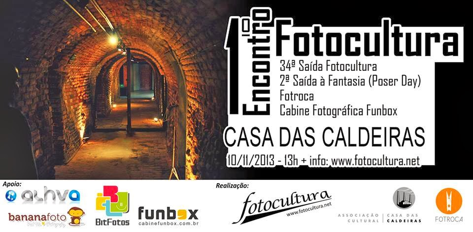http://www.fotocultura.net/index.php/proximas-saidas-fotocultura/122-1-encontro-fotocultura-casa-das-caldeiras