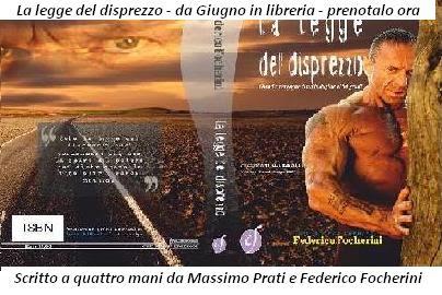 La legge del disprezzo - in internet e in libreria - clicca sulla foto e su mi piace in facebook