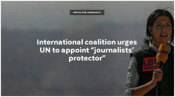 Une coalition internationale demande la nomination d'un « protecteur des journalistes»