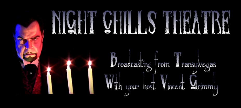 Vincent Grimmly's Night Chills Theatre
