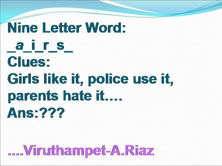 a 9 letter word cricket deff cigarette friends english