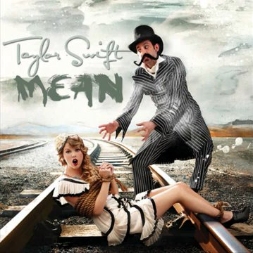 Taylor Swift Mean Album Art. quot;Meanquot; is a song recorded by