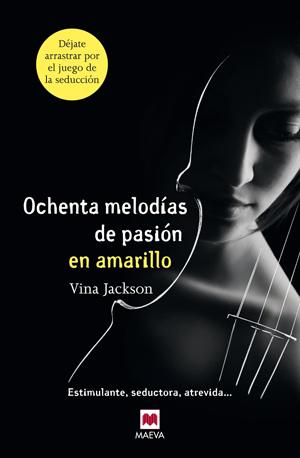 Ochenta melodías de pasión en amarillo