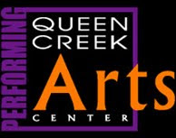 THIS MONTH'S SITE SPONSOR:Queen Creek Performing Arts Center presents