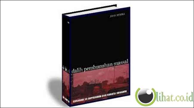 Dalih pembunuhan massal 30 september dan kudeta Soeharto