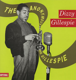 ... MR.GILLESPIE all on Classics (F) 70935 (cd) entitled DIZZY GILLESPIE  1945-46 all on Proper (GB) PROPERBOX 30 entitled DIZZY GILLESPIE STORY  1939-1950