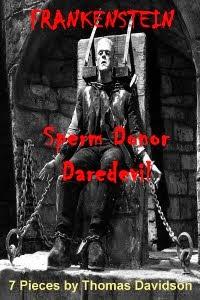 Frankenstein: Sperm Donor Daredevil