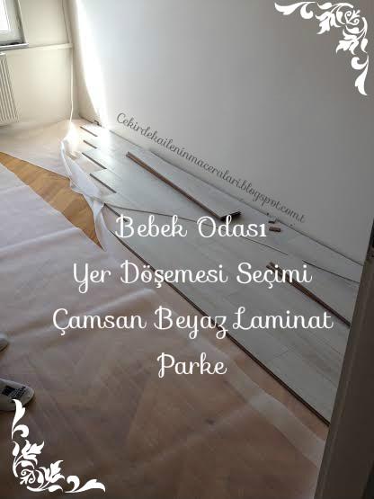 Bebek Odası Yer Döşemesi Seçimi, çamsan beyaz laminat parke