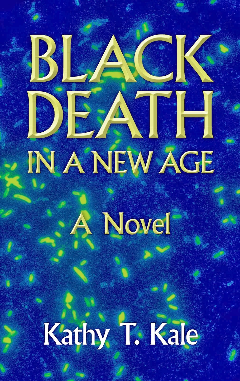 BLACK DEATH In A New Age