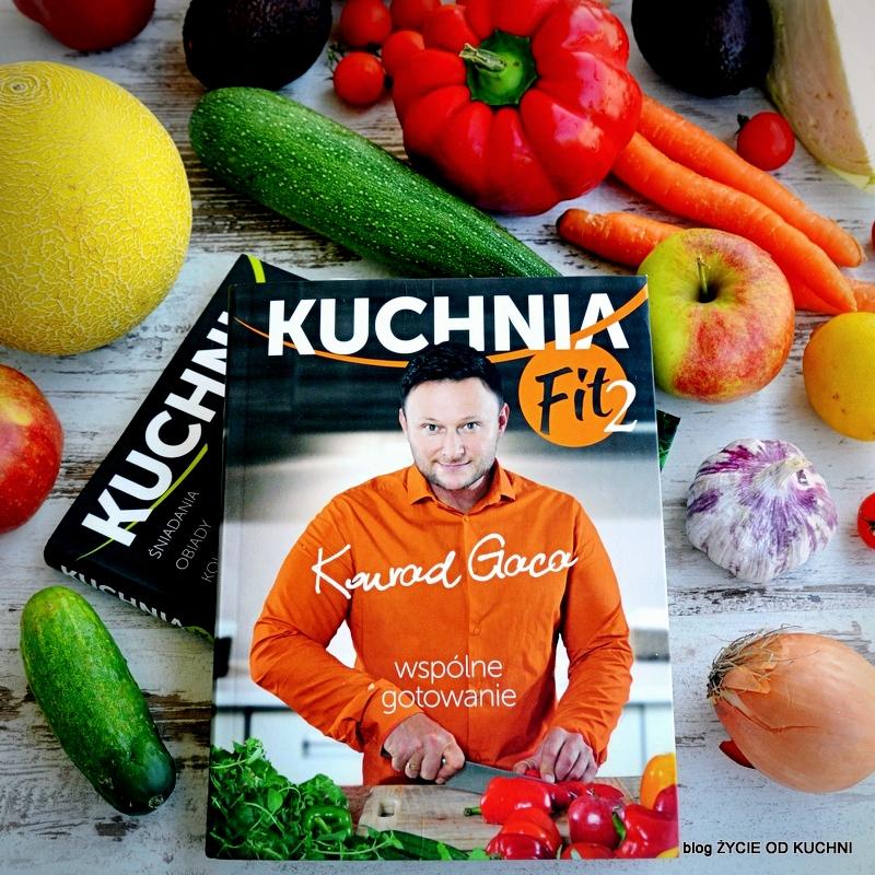 życie Od Kuchni Kuchnia Fit 2 Konrad Gaca Recenzja Książki