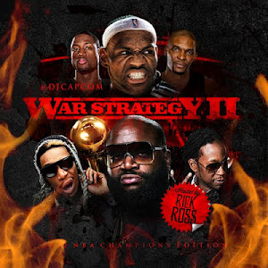 """WAR STRATEGY 2"" HOSTED BY DJ CAPCOM x RICK ROSS"