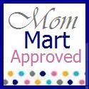 Mom Mart Approved