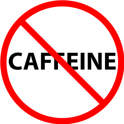 Say not to Caffeine