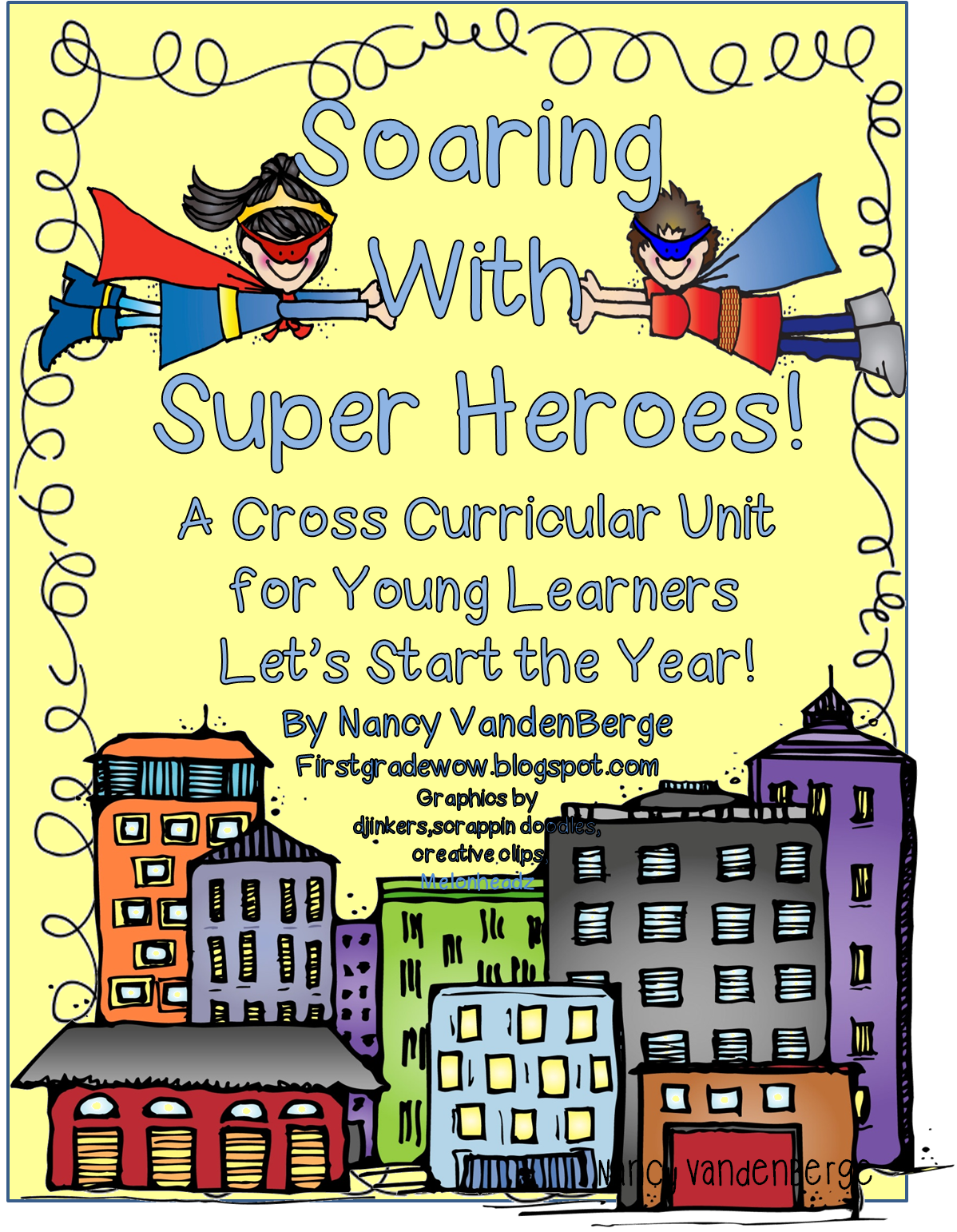 First Grade Wow: Superhero Unit to the Rescue!