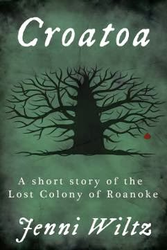 Croatoa:  A Short Story of the Lost Colony of Roanoke by Jenni Wiltz