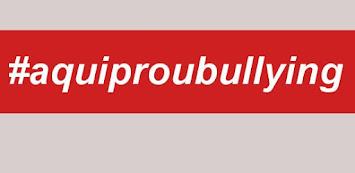 #aquiproubullying