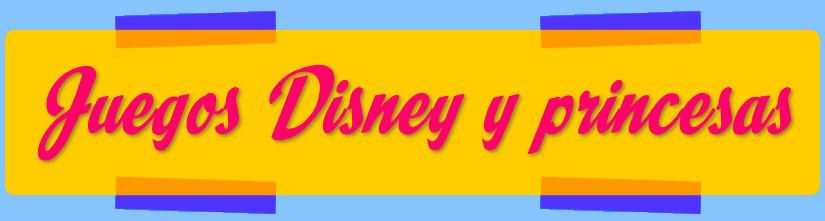 Juegos Disney y princesas