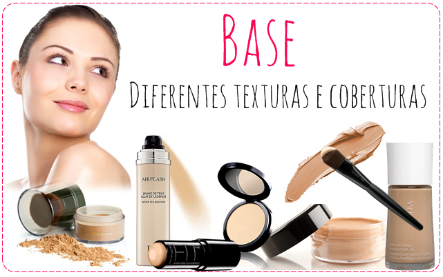 Escolhendo a base perfeita: diferentes texturas e coberturas