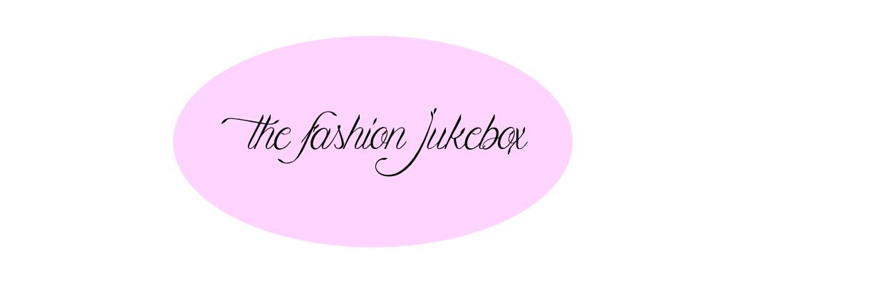 THE FASHION JUKEBOX