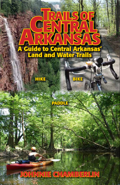 Trails of Central Arkansas guidebook book hike bike paddle Little Rock Conway outdoors