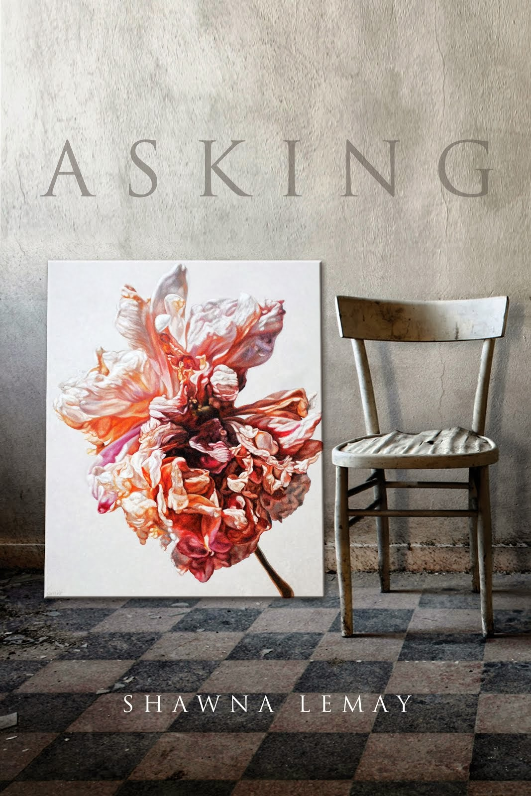 Asking: Poem Essays